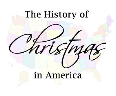 History Of Christmas In America Celebrating Holidays