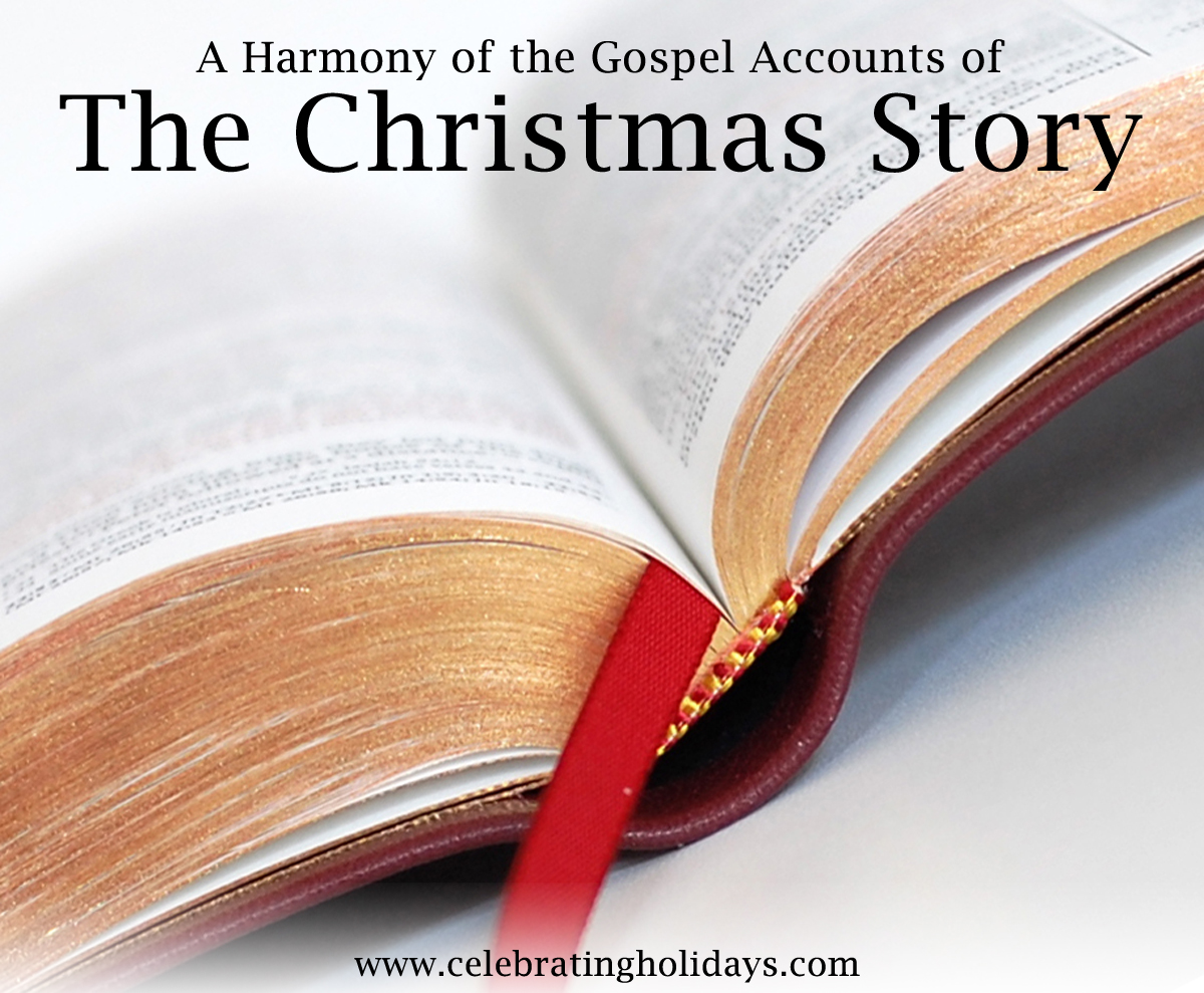 The Christmas Story Bible.The Christmas Story A Harmony Of The Gospels Celebrating
