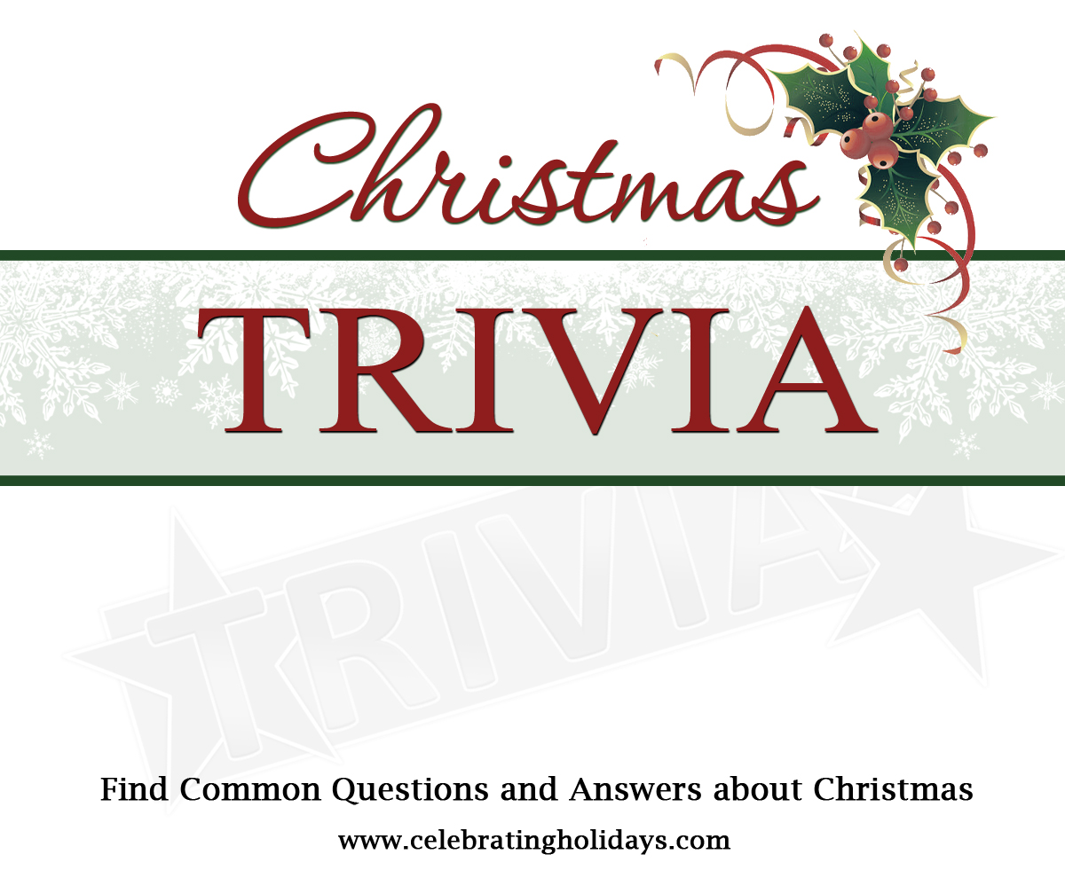 Christmas Trivia | Celebrating Holidays