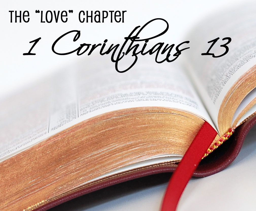 "1 Corinthians 13, The ""Love Chapter"""