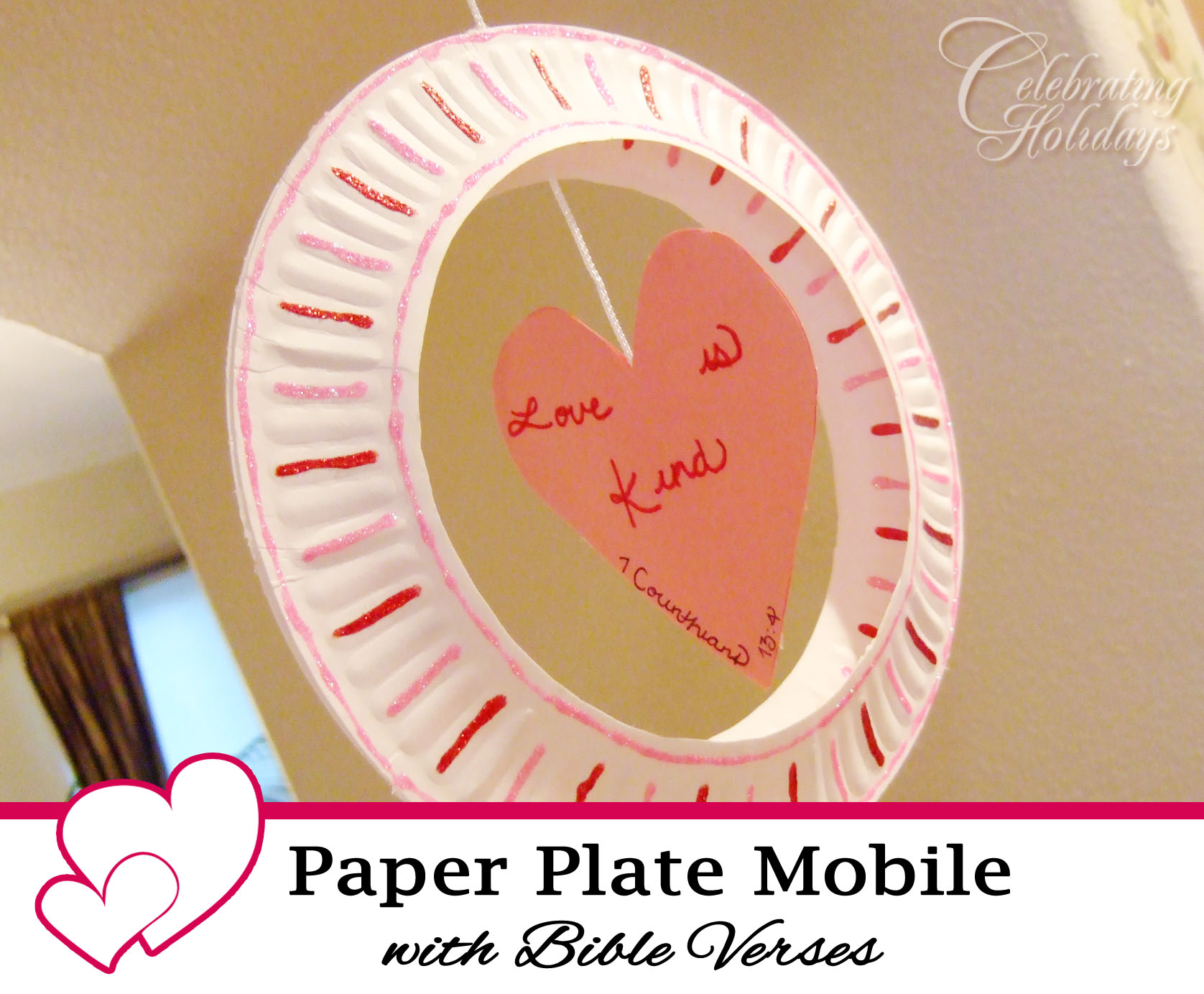 Paper Plate Mobile for Valentineu0027s Day  sc 1 st  Celebrating Holidays & Paper Plate Mobile Craft with a Bible Verse | Celebrating Holidays
