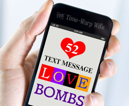 Text Message Love Bombs