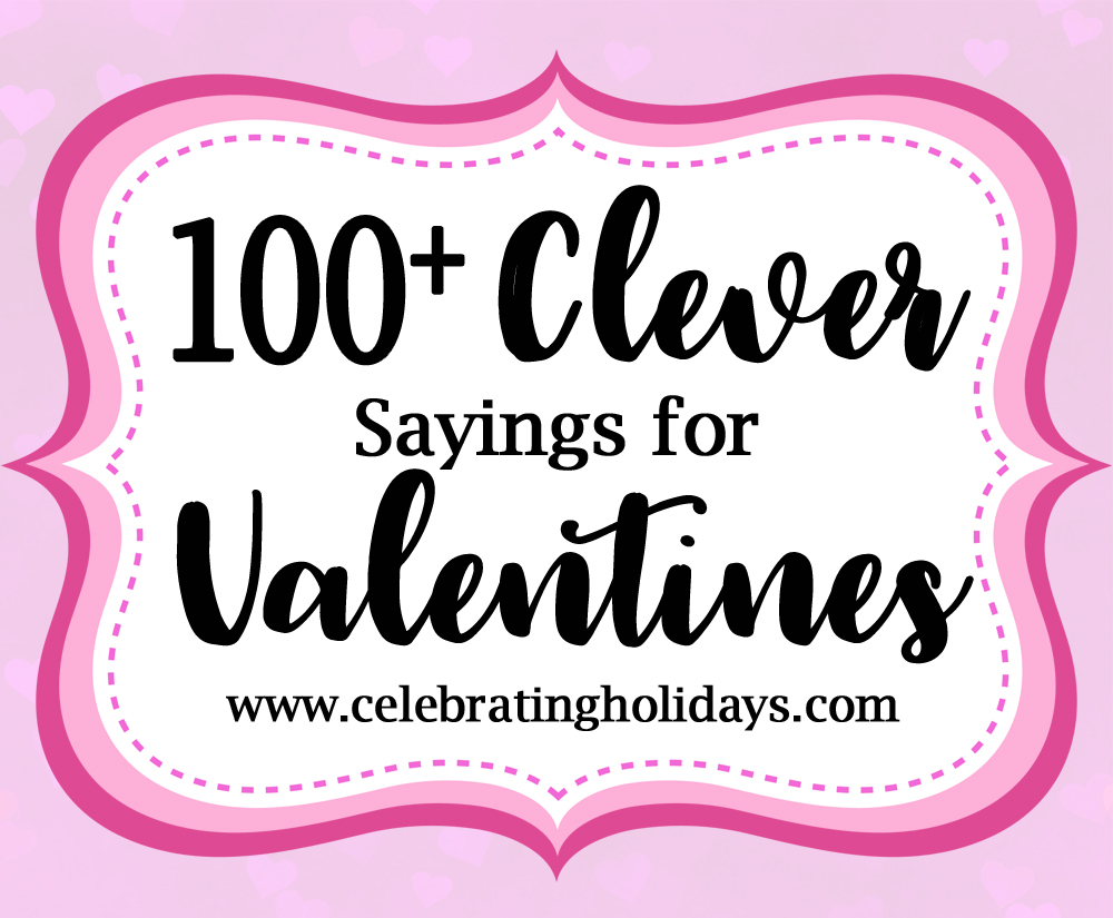 valentine clever sayings for candy and treats for kids - Clever Valentine Sayings
