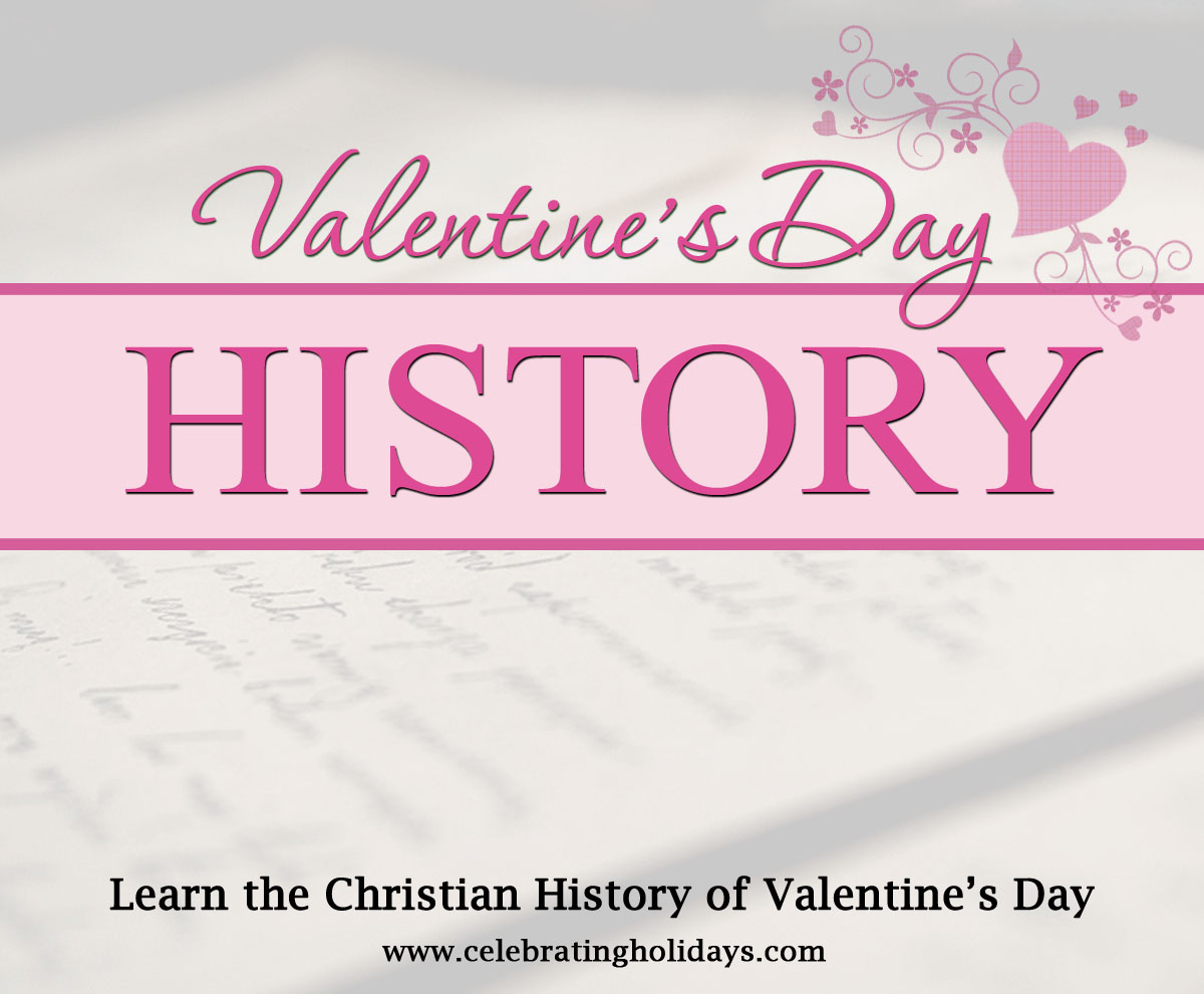 valentine s day history celebrating holidays