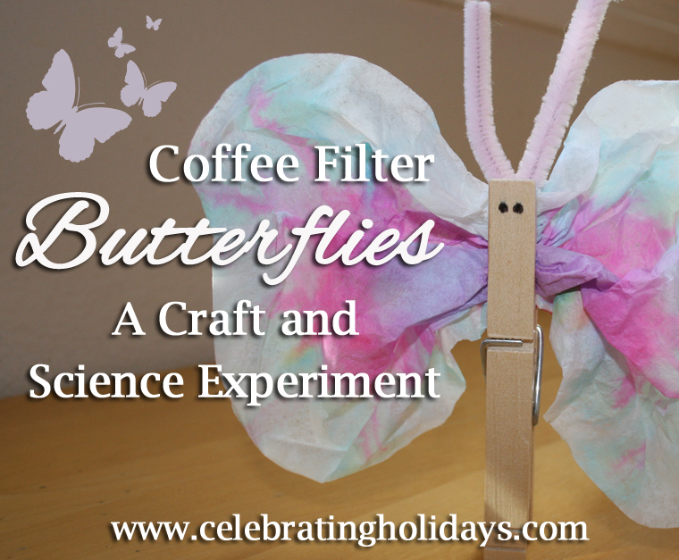 Coffee Filter Butterfly Craft And Science Experiment Celebrating