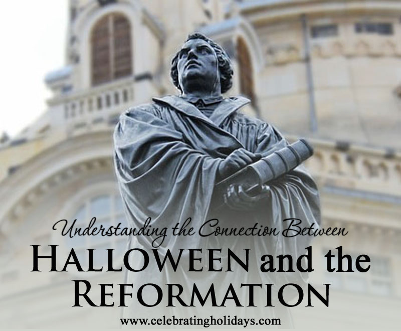 Halloween and Reformation Day: The Connection