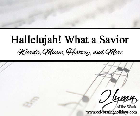 Hallelujah! What a Savior | Celebrating Holidays