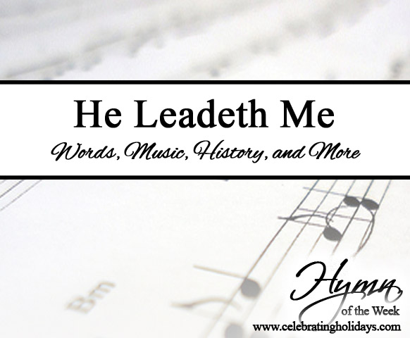 He Leadeth Me | Celebrating Holidays