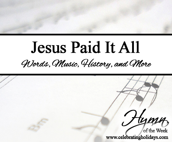 Jesus Paid It All | Celebrating Holidays