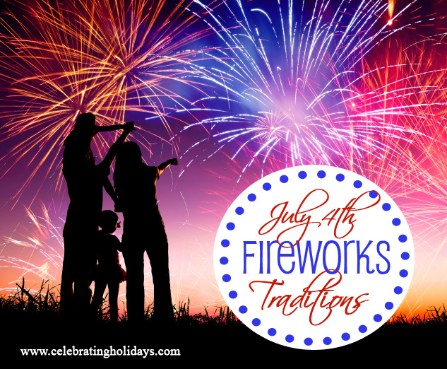 Firework Traditions for July 4th