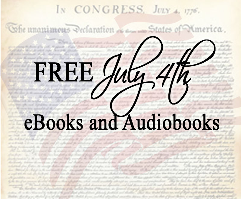 FREE eBooks and Audio Books for July 4th