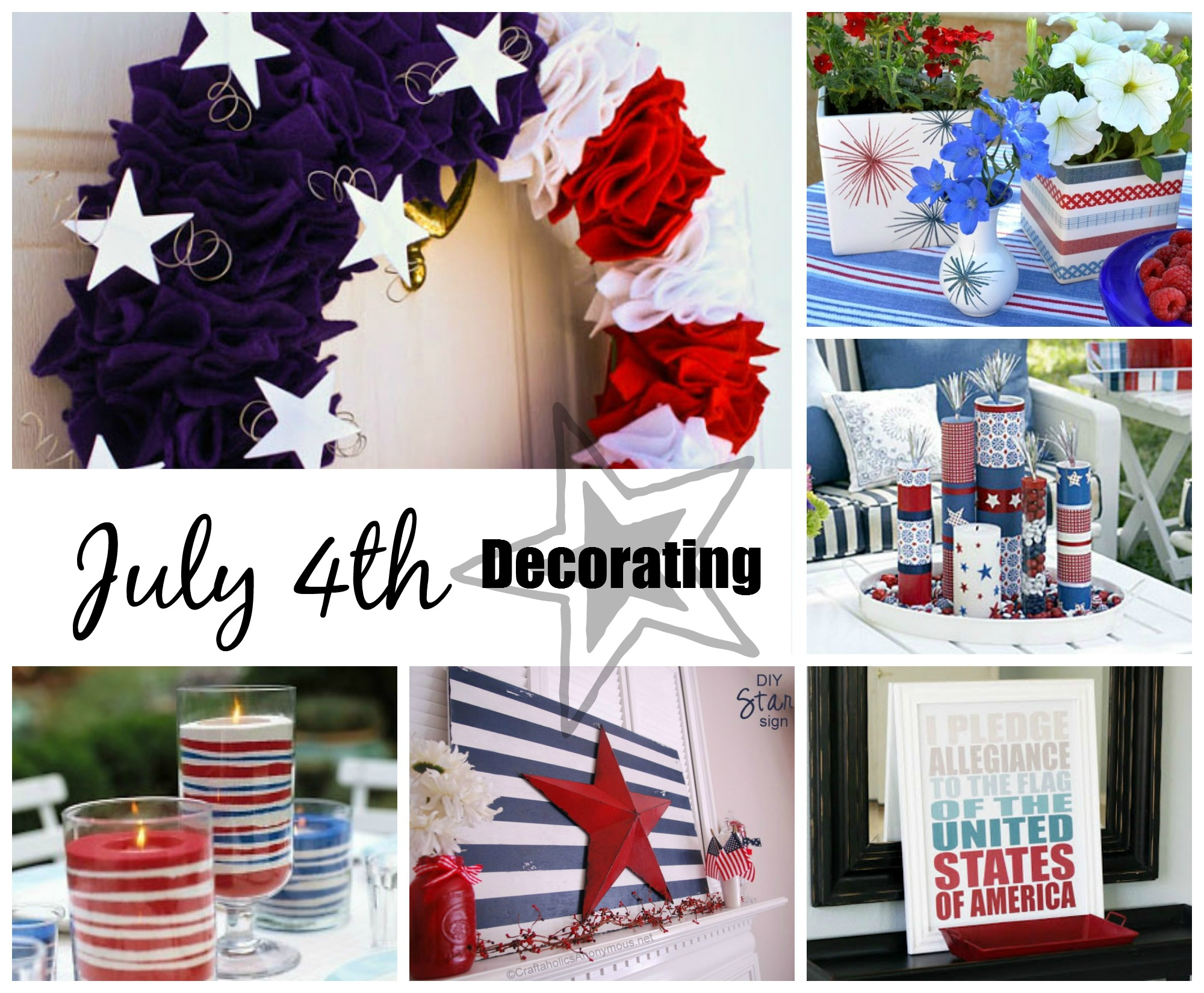 July 4th Patriotic Decorating Ideas
