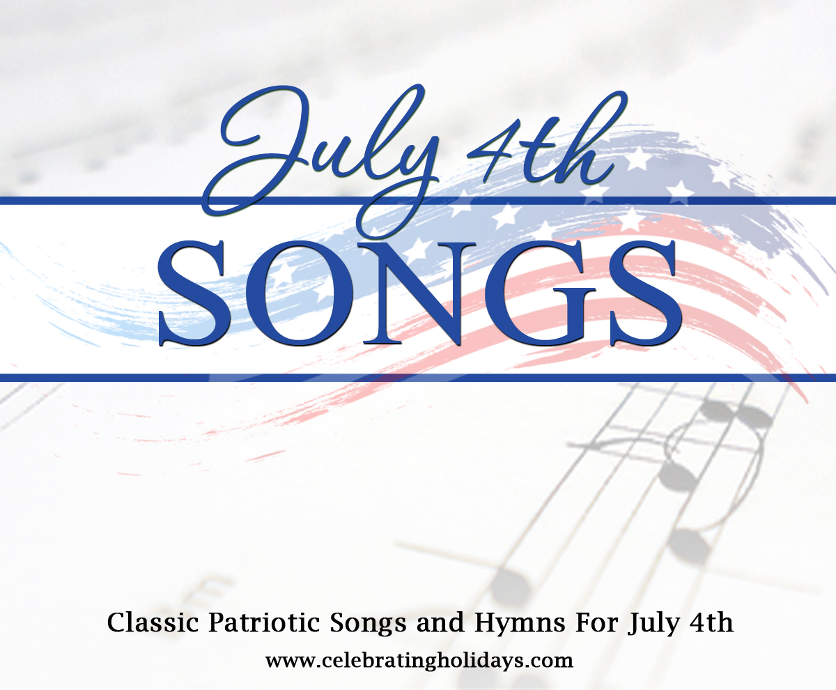 Songs and Hymns for July 4th