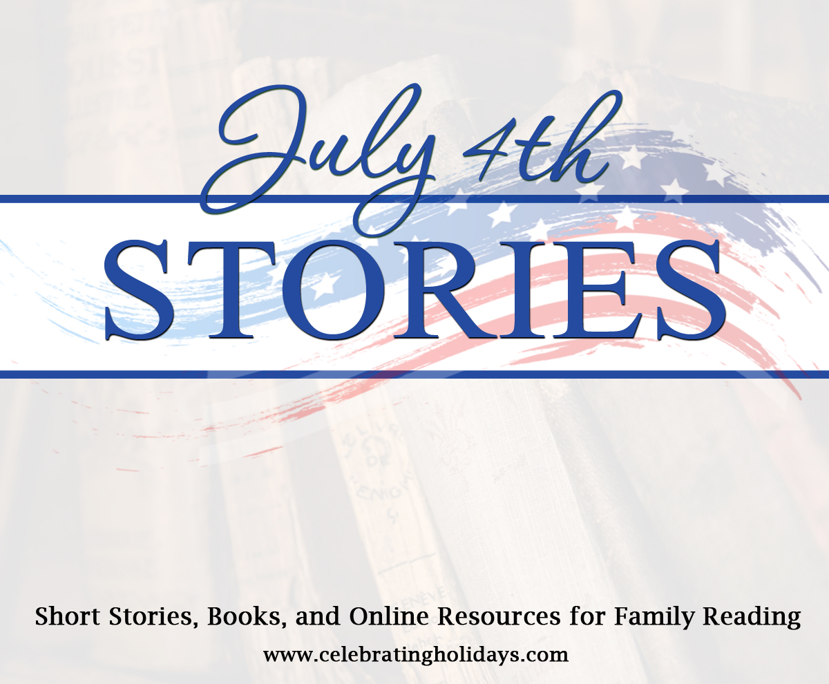 Patriotic American Stories -- Great for Reading Aloud on July 4th!