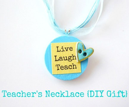 DIY Necklace for Teacher Appreciation
