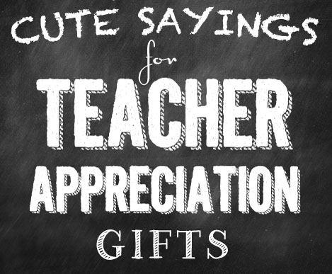 50+ Creative Sayings for Teacher Appreciation