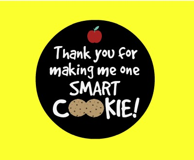 photo regarding Thanks for Making Me One Smart Cookie Free Printable known as Cookie Trainer Present Celebrating Vacations