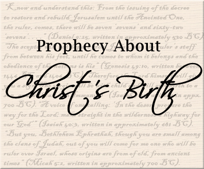 History of the Prophecy About Christ's Birth