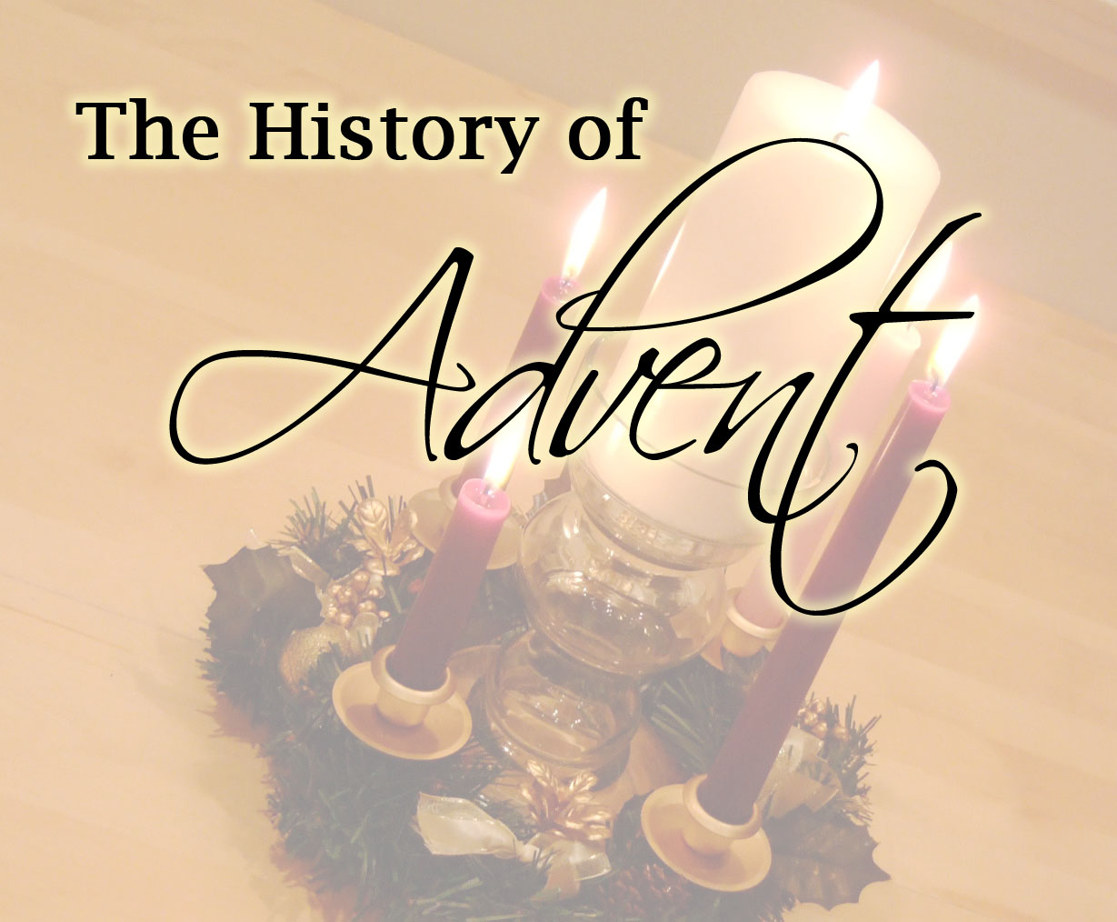 History of the Advent Season