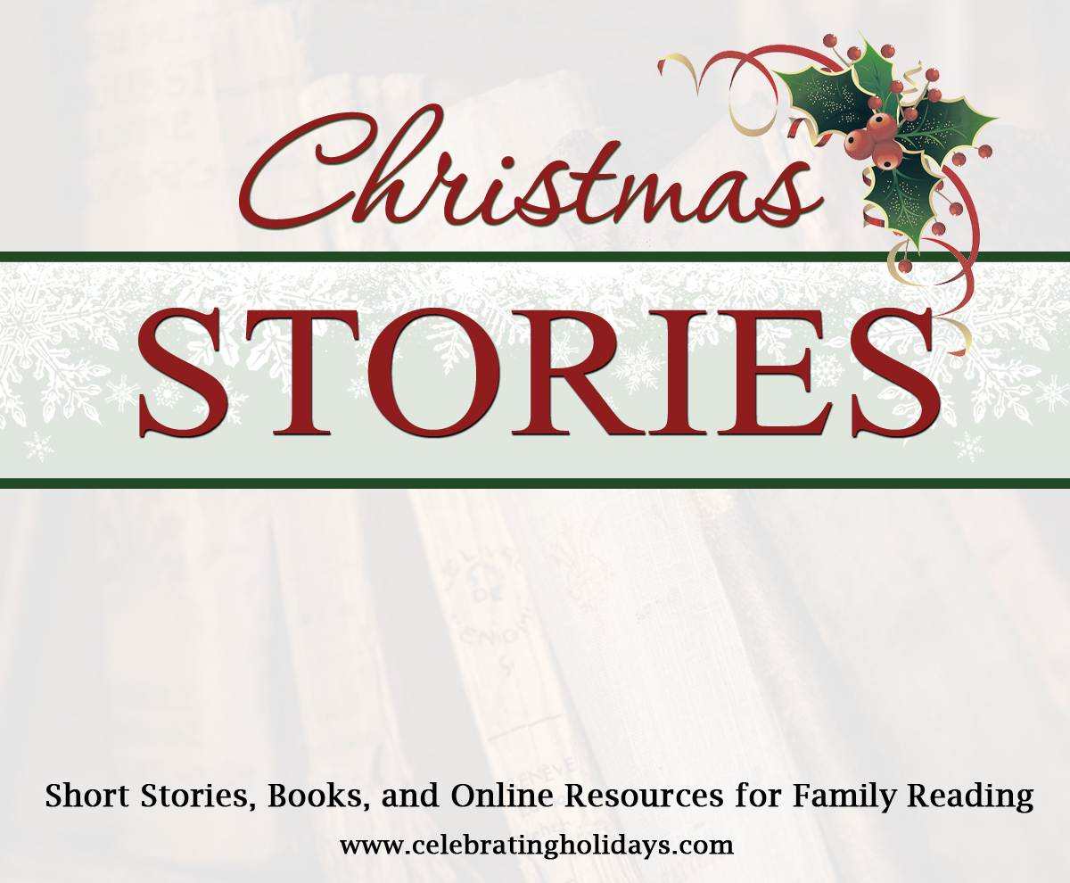 Short Christmas Stories.Classic Traditional Christmas Stories Celebrating Holidays