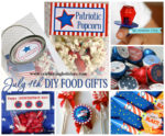 July 4th DIY Food Gift Ideas
