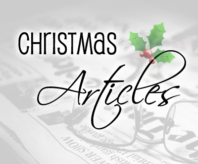 Christmas Articles.Christmas Articles Celebrating Holidays