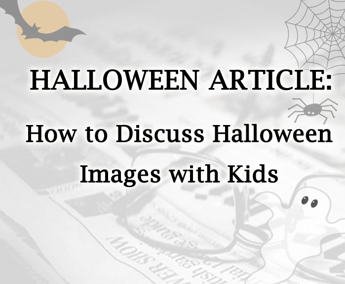 How to Discuss Halloween Images with Kids