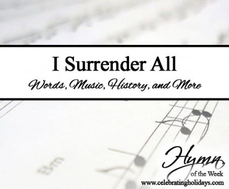 I Surrender All | Celebrating Holidays