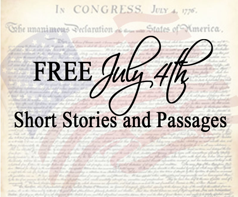 Free Short Stories and Passages for July 4th