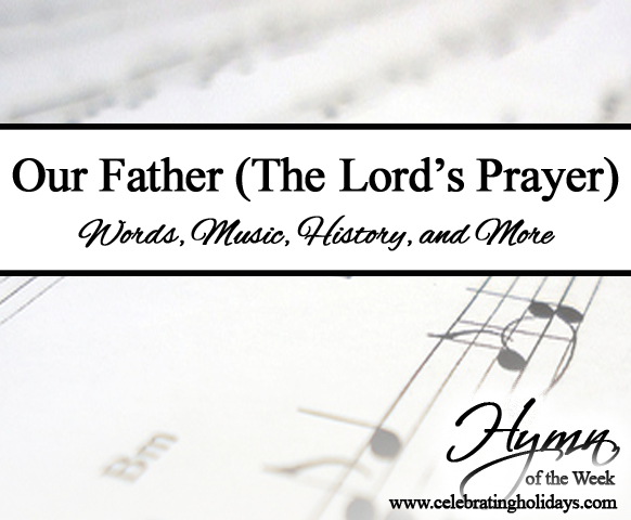 Our Father (The Lord's Prayer)