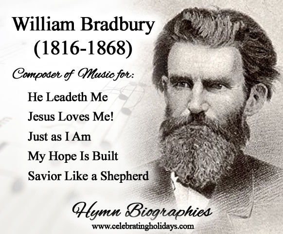 Biography of William Bradbury