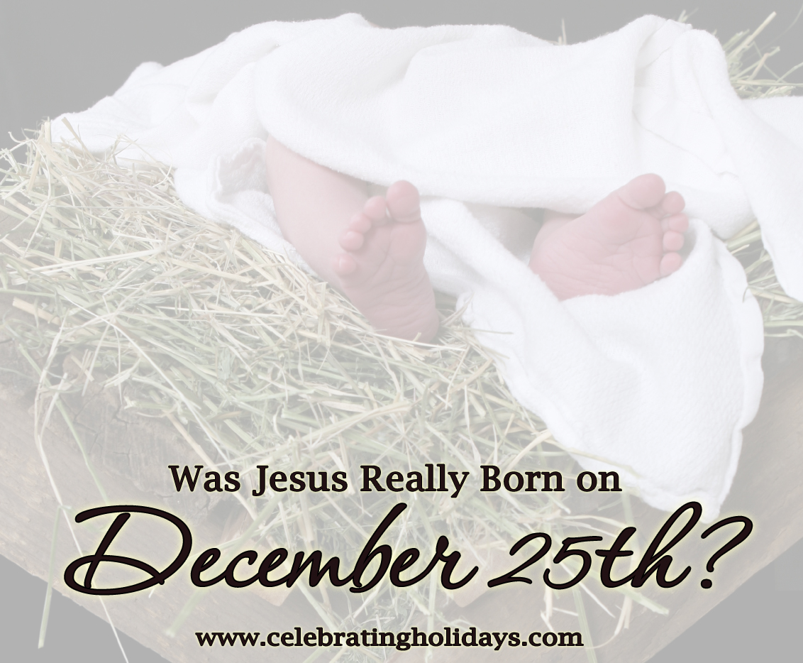 Was Jesus Really Born on December 25th?