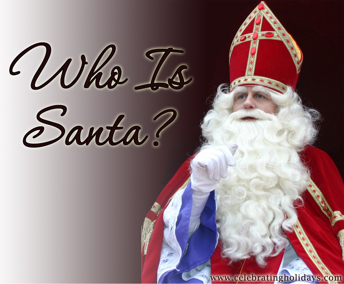 Who Is Santa? (Part I)