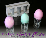 Dessert Glasses for Drying Eggs